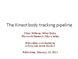The Kinect body tracking pipeline PowerPoint PPT Presentation