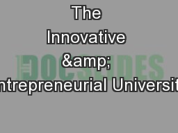 The Innovative & Entrepreneurial University:
