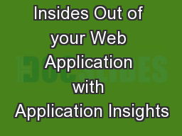 Knowing the Insides Out of your Web Application with Application Insights