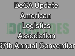 DeCA Update American  Logistics Association 67th Annual Convention