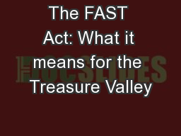 The FAST Act: What it means for the Treasure Valley