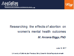 Researching the effects of abortion on women�s mental health outcomes