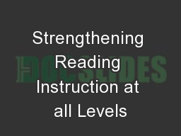 Strengthening Reading Instruction at all Levels