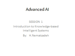 Advanced AI SESSION 1 Introduction to Knowledge-based Intelligent Systems