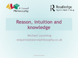 Reason, intuition and knowledge