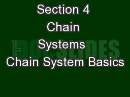 Section 4 Chain Systems  Chain System Basics