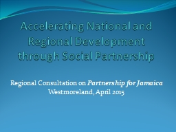 Accelerating National and Regional Development through Social Partnership