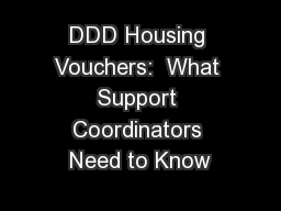 DDD Housing Vouchers:  What Support Coordinators Need to Know