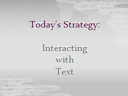 Today's Strategy: Interacting PowerPoint PPT Presentation