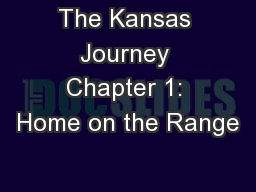 The Kansas Journey Chapter 1: Home on the Range