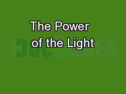 The Power  of the Light