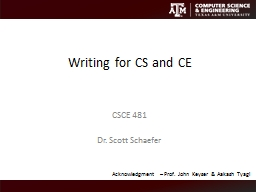 Writing for  CS and CE CSCE 481