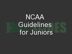 NCAA Guidelines for Juniors