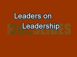 Leaders on       Leadership