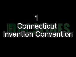 1 Connecticut Invention Convention