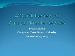A Quick Review of Amazon Kindle Devices