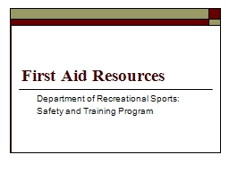 First Aid Resources Department of Recreational Sports: