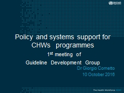 Policy and systems support for CHWs  programmes