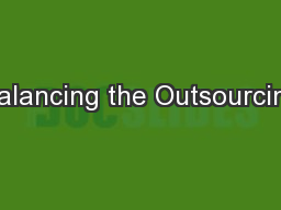 Balancing the Outsourcing