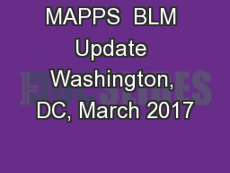 MAPPS  BLM Update Washington, DC, March 2017