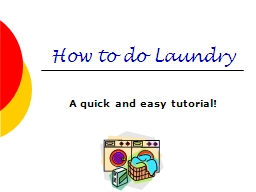 How to do Laundry A quick and easy tutorial!