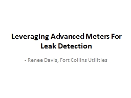 Leveraging Advanced Meters For Leak Detection PowerPoint PPT Presentation