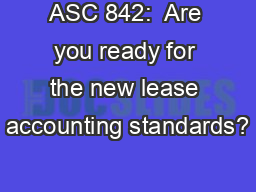 ASC 842:  Are you ready for the new lease accounting standards?