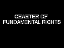CHARTER OF FUNDAMENTAL RIGHTS PowerPoint PPT Presentation