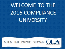 WELCOME TO THE  2016 COMPLIANCE UNIVERSITY PowerPoint PPT Presentation