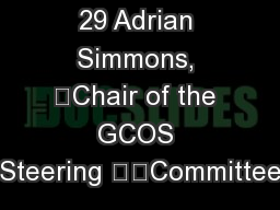 Agenda item: 29 Adrian Simmons, Chair of the GCOS Steering Committee