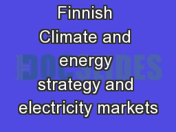 Finnish Climate and energy strategy and electricity markets
