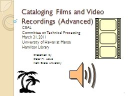 Cataloging Films and Video Recordings (Advanced) PowerPoint PPT Presentation