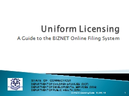 Uniform Licensing A Guide to the BIZNET Online Filing System PowerPoint PPT Presentation