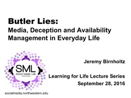 Butler Lies:  Media, Deception and Availability Management in Everyday Life