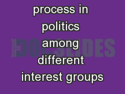 Negotiation process in politics among different interest groups