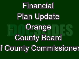 Financial Plan Update Orange County Board of County Commissioners