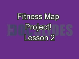 Fitness Map Project! Lesson 2