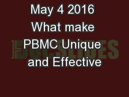 May 4 2016 What make PBMC Unique and Effective
