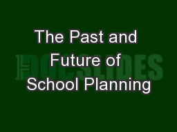 The Past and Future of School Planning