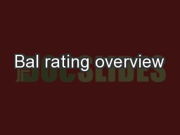Bal rating overview
