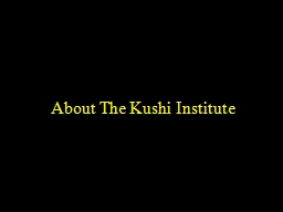 About The  Kushi  Institute