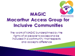 MAGIC Macarthur Access Group for Inclusive Communities