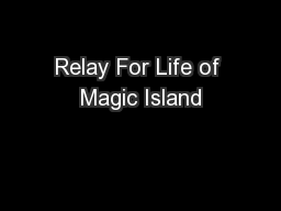 Relay For Life of Magic Island