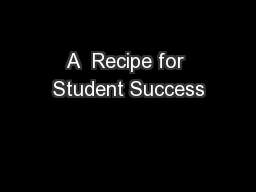 A  Recipe for Student Success