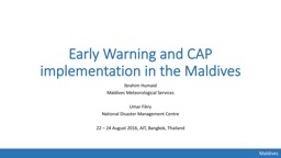 Early Warning and CAP implementation in the Maldives PowerPoint PPT Presentation