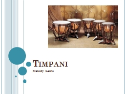 Timpani Melody Lewis Membranophones
