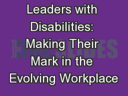 Rising Leaders with Disabilities: Making Their Mark in the Evolving Workplace
