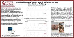 Anorectal Manometry Testing Effectively Trained in Less than three Hours – A Pilot Study