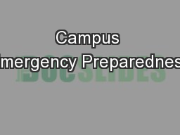 Campus Emergency Preparedness PowerPoint PPT Presentation