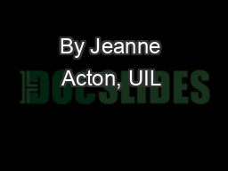 By Jeanne Acton, UIL & ILPC Journalism Director